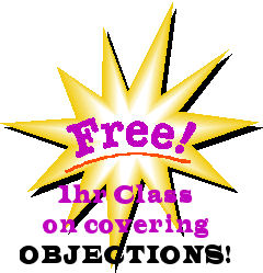 Click Here to enroll in our Tuesday at 2pm FREE 1 hour class covering objections